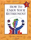 img - for How to Enjoy Your Retirement, Third Edition: Activities from A to Z book / textbook / text book