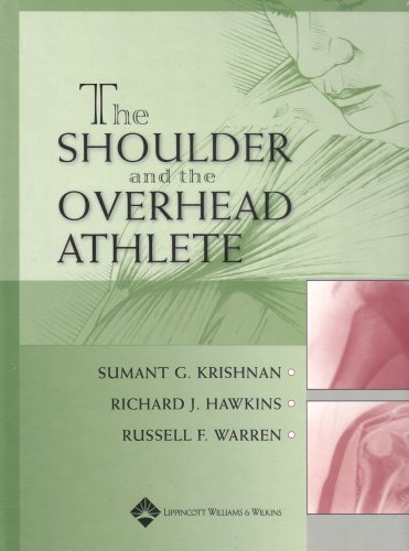 The Shoulder and the Overhead Athlete: A Holistic Approach