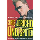 Undisputed: How to Become World Champion in 1,372 Easy Stepsby Chris Jericho