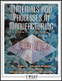 Materials and Processes in Manufacturing, Selected Chapters (0471225835) by E. Paul DeGarmo