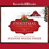 Christmas at Rose Hill Farm | [Suzanne Woods Fisher]