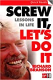 cover of Screw It, Let's Do It: Lessons In Life (Quick Reads)
