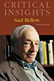 img - for Saul Bellow (Critical Insights) book / textbook / text book