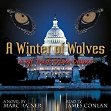 A Winter of Wolves: Jeff Trask, Book 4 Audiobook by Marc Rainer Narrated by James Conlan