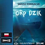 ORP Dzik | Dariusz Domagalski