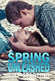 Spring Unleashed (The Summer Unplugged Series)