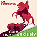 Schuld und Sühne Audiobook by Fjodor M. Dostojewski Narrated by Frank Arnold
