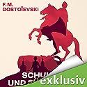 Schuld und Sühne Hörbuch von Fjodor M. Dostojewski Gesprochen von: Frank Arnold