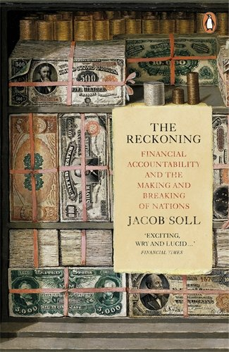 The Reckoning: Financial Accountability and the Making and Breaking of Nations PDF