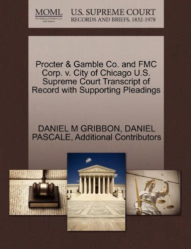procter-gamble-co-and-fmc-corp-v-city-of-chicago-us-supreme-court-transcript-of-record-with-supporti