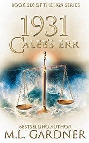 1931 Caleb's Err - Book Six (The 1929 Series 6)