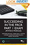 Succeeding in the FRCR Part 1 Exam (P...
