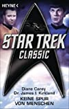 img - for Star Trek - Classic: Keine Spur von Menschen: Roman (German Edition) book / textbook / text book