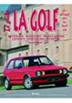 La Golf GTI 1/Oettinger/GTI 2/ 16S/Ra...
