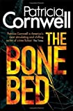 Patricia Cornwell The Bone Bed (A Scarpetta Novel) (Scarpetta Novels)