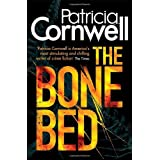 The Bone Bed (A Scarpetta Novel) (Scarpetta Novels)by Patricia Cornwell