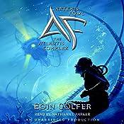 The Atlantis Complex: Artemis Fowl 7 | Eoin Colfer