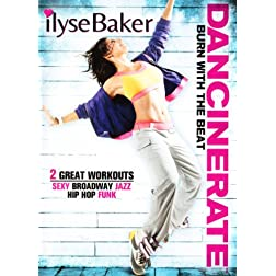 Dancinerate: Burn with the Beat Dance Workout with Ilyse Baker
