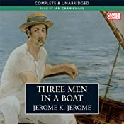 Three Men in a Boat | [Jerome K. Jerome]