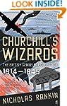Churchills Wizards: The British Geniu...