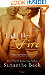 Light Her Fire (a Private Pleasures n...