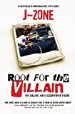 Root for the Villain: Rap, Bull$hit, and a Celebration of Failure (English Edition)