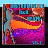 Instrumental R&B Beats Vol. 2 - Instrumental Versions of The Greatest R&B Hits