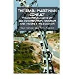 img - for [ THE ISRAELI-PALESTINIAN CONFLICT: PHILOSOPHICAL ESSAYS ON SELF-DETERMINATION, TERRORISM AND THE ONE-STATE SOLUTION ] By Halwani, Raja ( Author) 2008 [ Hardcover ] book / textbook / text book