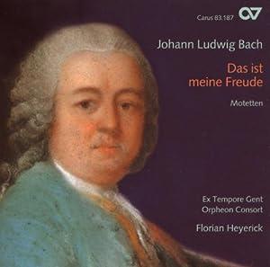 Johann Ludwig Bach: Das ist meine Freude - Motetten
