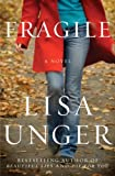 Fragile: A Novel eBook: Lisa Unger