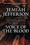Voice of the Blood (The Vampire Quartet)
