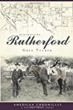 Remembering Rutherford (American Chronicles)