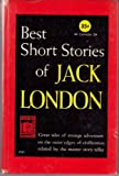 Best Short Stories of Jack London (Perma Books P41)