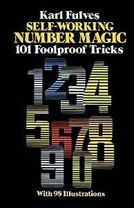 Self-Working Number Magic: 101 Foolproof Tricks (Dover Magic Books) Paperback December 1, 1983