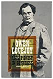 img - for Owen Lovejoy, abolitionist in Congress book / textbook / text book