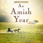 An Amish Year: Four Amish Novellas | Beth Wiseman