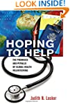 Hoping to Help: The Promises and Pitf...