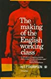 Image of The Making of the English Working Class (Vintage)