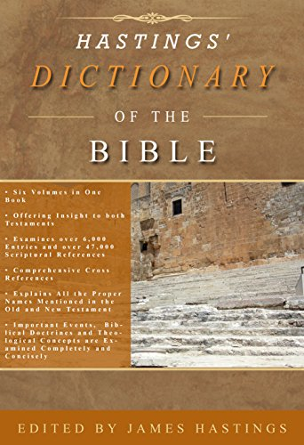 HASTINGS' DICTIONARY OF THE BIBLE (4 volumes in one): A DICTIONARY OF THE BIBLE (Free Bible Dictionary For Kindle compare prices)