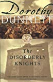 The Disorderly Knights: Third in the legendary Lymond Chronicles