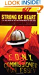 Strong of Heart: Life and Death in th...