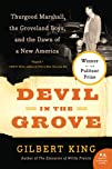 Devil in the Grove: Thurgood Marshall…