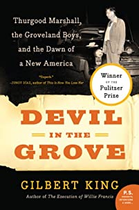 Devil In The Grove: Thurgood Marshall, The Groveland Boys, And The Dawn Of A New America by Gilbert King ebook deal