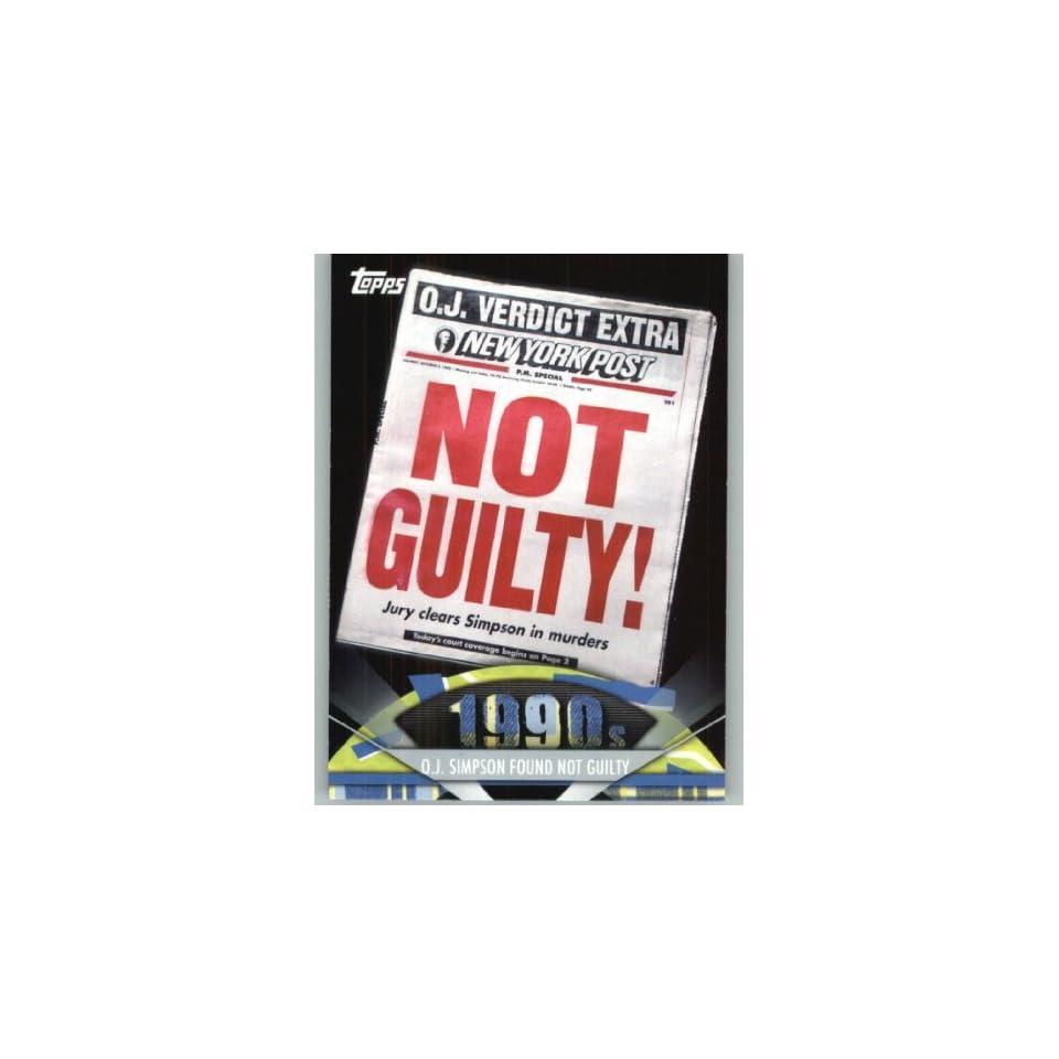 2011 American Pie #172 O.J. Simpson Found Not Guilty   A Celebration of American Pop Culture   Trading Card in a Screwdown Case