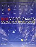 img - for 1001 Video Games You Must Play Before You Die book / textbook / text book