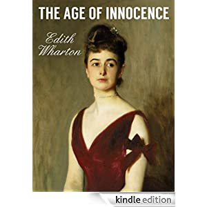 THE AGE OF INNOCENCE (illustrated, complete, and definitive 1920 edition)