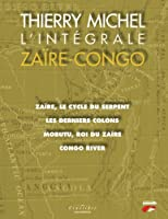 Intégrale Zaire-Congo de Thierry michel