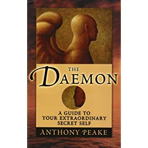 The Daemon: A Guide to Your Extraordinary Secret Self