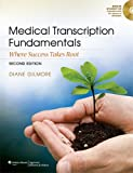img - for Medical Transcription Fundamentals: Where Success Takes Root book / textbook / text book