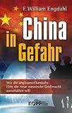 China in Gefahr: Wie die angloamerikanische Elite die neue eurasische Großmacht ausschalten will